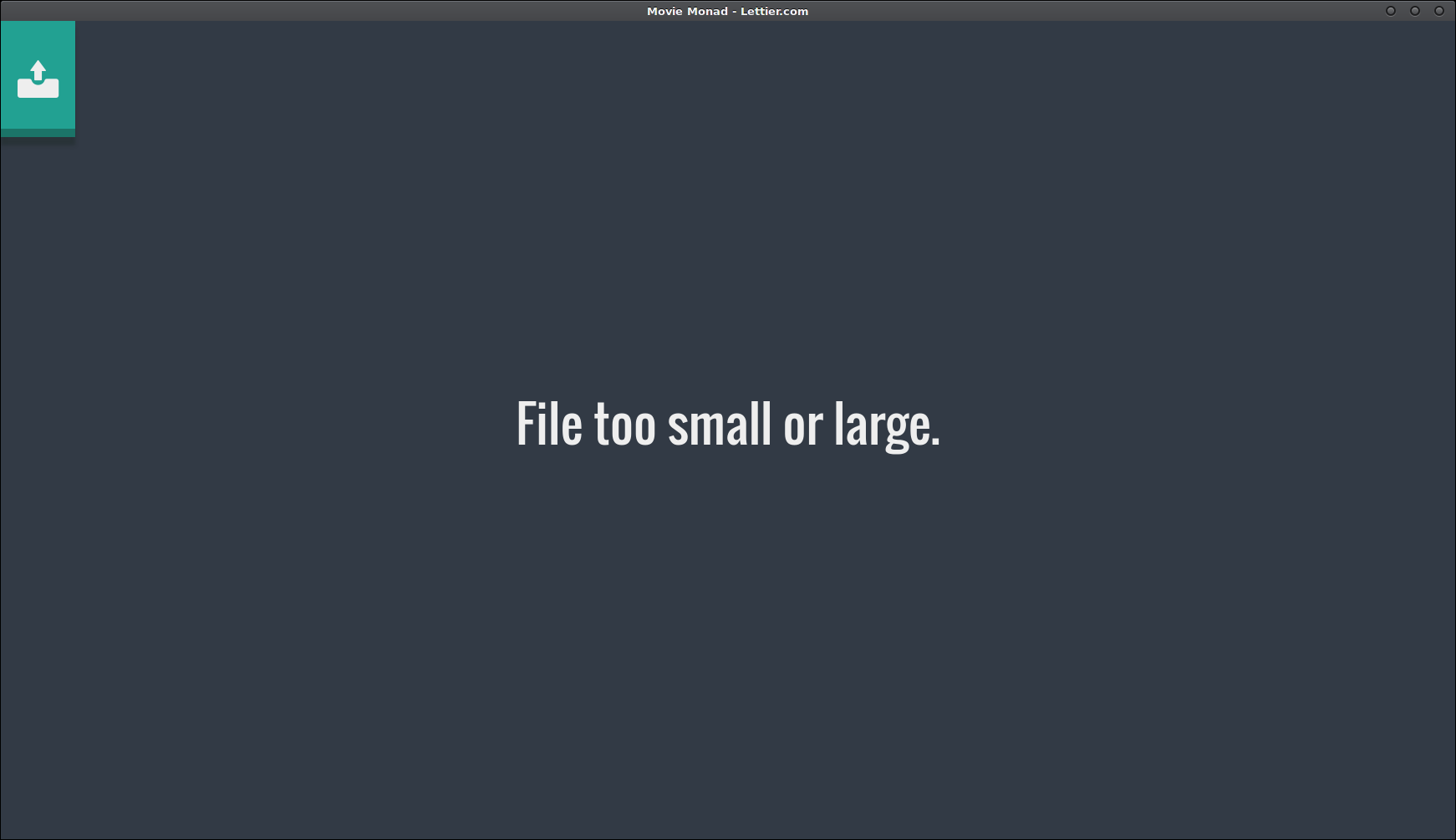 File is too small or large.